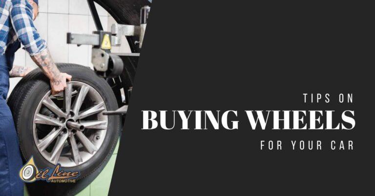 Tips on Buying Wheels